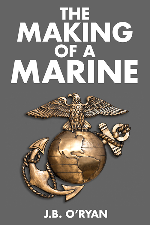 THE MAKING OF A MARINE